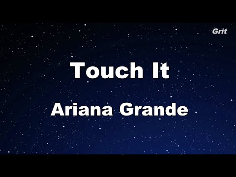 Touch It - Ariana Grande Karaoke 【With Guide Melody】 Instrumental