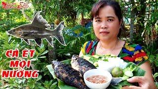 Ăn Cá Ét Mọi Nướng Món Đặc Sản Miền Tây Được Nhiều Người Yêu Thích   NKGĐ