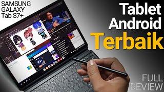 Review Lengkap Samsung Galaxy Tab S7+ (Plus) Indonesia: Tablet Android Terbaik 2020