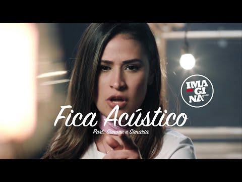 ImaginaSamba - FICA ft. Simone & Simaria (Acústico)
