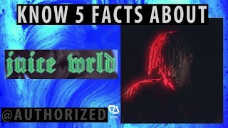 Know 5 Facts About: Juice WRLD