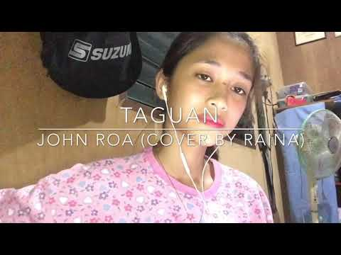 Taguan - John Roa (cover by Raina)