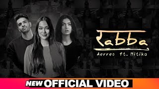 Rabba (Official Video) | Aerreo feat Mitika | Latest Punjabi Songs 2019 | Speed Records