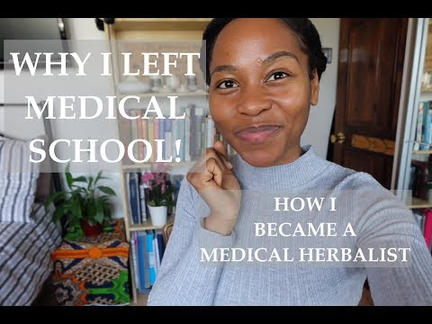 WHY I LEFT MEDICAL SCHOOL || HOW I BECAME A MEDICAL HERBALIST ☺️