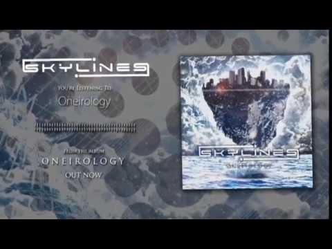 SKYLINES - Oneirology (Track 1, Oneirology EP)