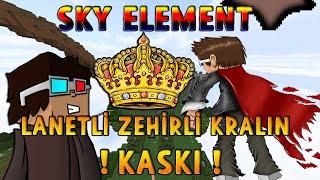 LANETLİ ZEHİRLİ KRALIN KASKI! (TAÇ) - Minecraft SKY ELEMENT! - Bölüm 7