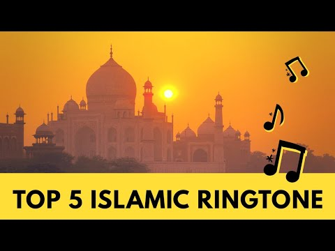 Top 5 Best Islamic Ringtone | Awesome Islamic Ringtone With Dowload Link |