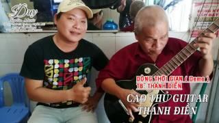 DÒNG THỜI GIAN ( demo ) - THANH ĐIỀN [ Guitar ]