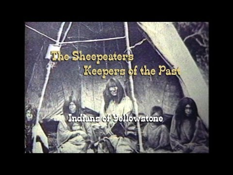 The Sheepeaters: Keepers Of The Past