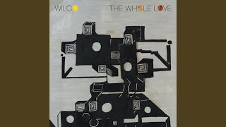 Provided to YouTube by Warner Music Group I Might · Wilco The Whole...