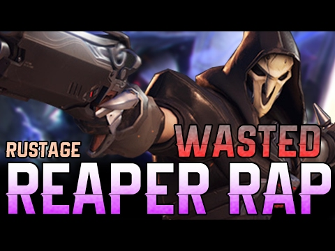 "REAPER RAP - ""WASTED"" - RUSTAGE [OVERWATCH]"