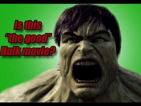 "Is THE INCREDIBLE HULK (2008) The ""Good"" Hulk Movie?"