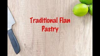 How to cook - Traditional Flan Pastry