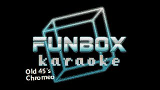 Chromeo - Old 45's (Funbox Karaoke, 2014)