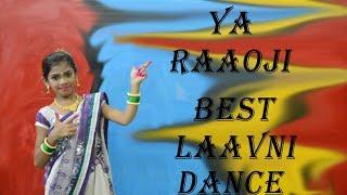 YAA RAAOJI | LAAVNI | D.D.A Dance Academy