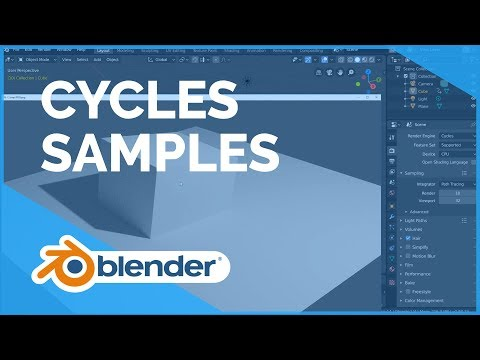 Cycles Samples Blender 2 80 Fundamentals Youtube
