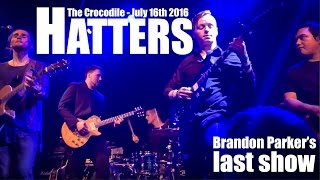 Hatters: Crocodile - July 16th 2016