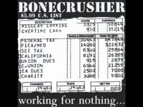 Bonecrusher - Working For Nothing