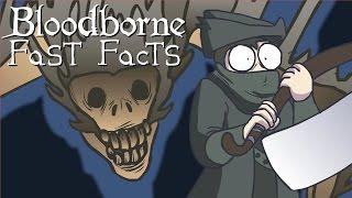 Bloodborne - БЫСТРЫЕ ФАКТЫ!