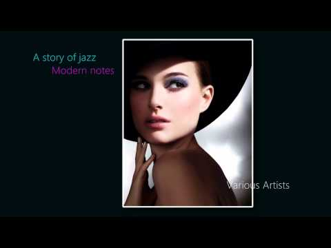 A story of jazz modern notes  Various Artists