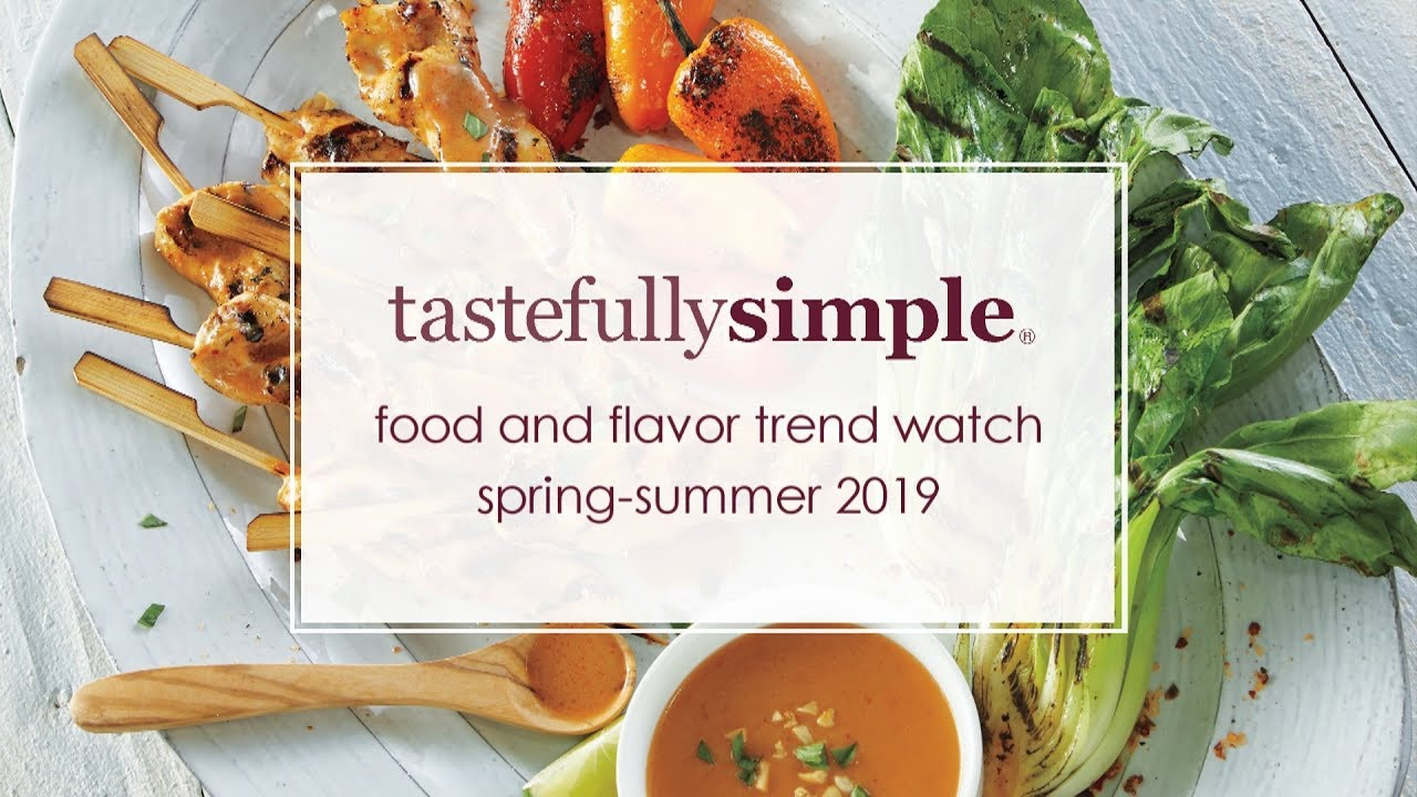 Food and flavor trend watch Spring-Summer 2019