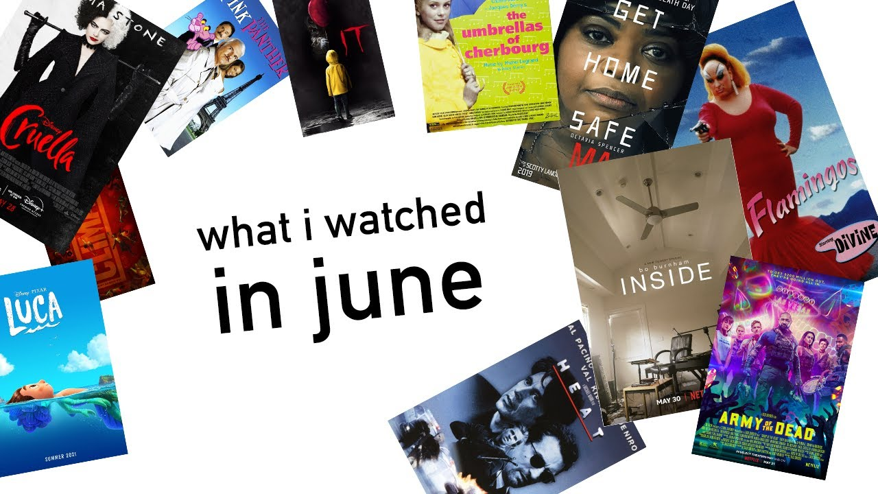 what i watched in june