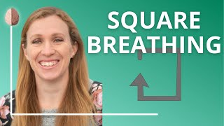 Grounding Technique for Anxiety #10: Square Breathing