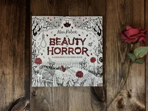 Coloring Book Flipthrough The Beauty Of Horror Youtube