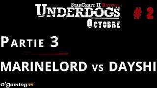 Partie 3 - Épisode 2 // UnderDogs d