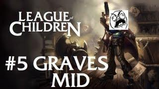 League Of Children #5 - GRAVES MID