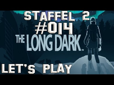 "Let's Play The long Dark Staffel 2 [deutsch] #014 ""Die Strickliesel und der Hund"""