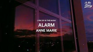 Alarm - Anne Marie (Lyric) lirik terjemah