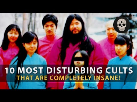 10 Most Disturbing Cults & Religious Practices