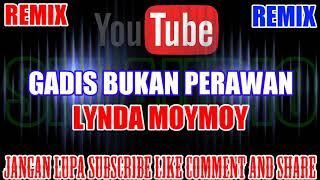 Download Karaoke Remix KN7000 Tanpa Vokal | Gadis Bukan Perawan - Lynda MoyMoy HD