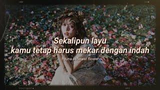 Hyuna - Flower Shower ( indo - rom sub ) || lirik terjemahan