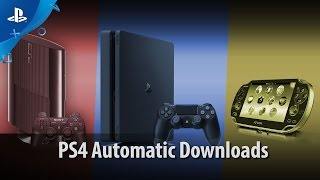 Automatic Downloads | PS4