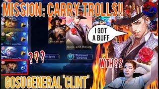 [Marksman Clint] Mission : Carry Trolls by Clint. Mobile Legends : Bang Bang Gosu General TV