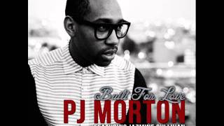 PJ Morton feat Jazmine Sullivan - Built For Love