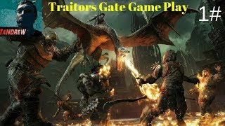 Traitors Gate Mission | Shadow Of War Part 1  | PlayStation 4 Game Play