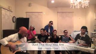 R&B Connection Crew Just The Way You Are