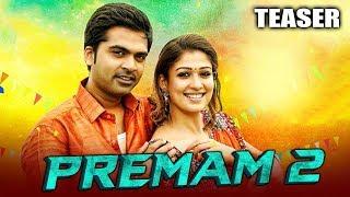 Premam 2 (Idhu Namma Aalu) 2020 Official Hindi Dubbed Teaser   Silambarasan, Nayantara, Jai