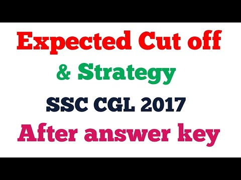 EXPECTED Cut off and strategy  after answer key of SSC CGL Tier-1