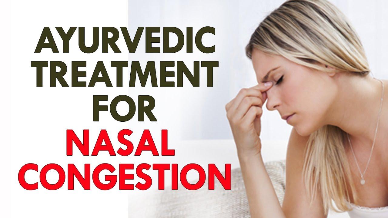 Ayurvedic Treatment for Nasal Congestion