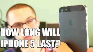 How long will iPhone 5 last?