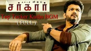 Sarkar | Top Tucker Kuthu BGM | Full Version (HQ) | Sarkar Bgm