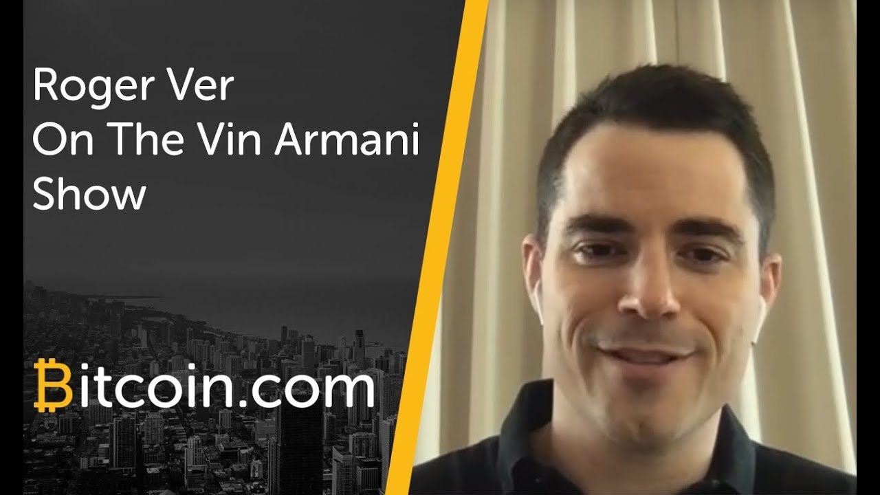 Roger Ver On The Vin Armani Show