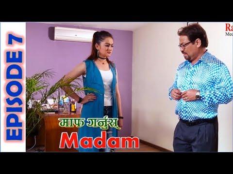 माफ गर्नुस्  Madam, 14th November 2018, New Comedy Serial, Maaf Garnus Madam l Episode 7
