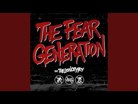 Free download lagu The Fear Generation (feat. THELIONCITYBOY) di ZingLagu.Com'