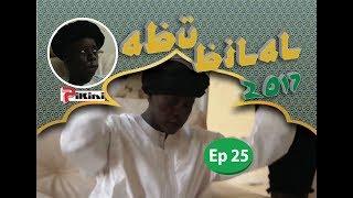 Abu Bilal Episode 25 du 21 juin 2017 - Avec Kouthia