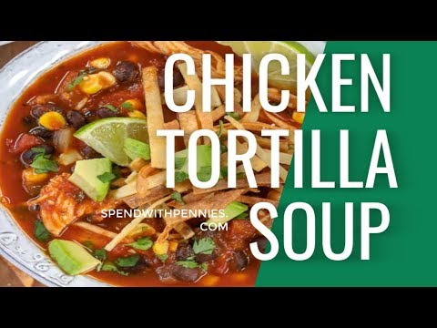 Easy Homemade Tortilla Soup (How to Make Tortilla Soup)